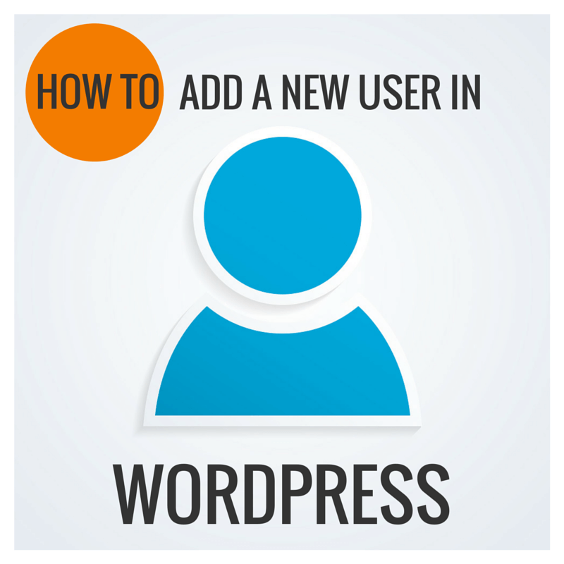 How to Add a New User in WordPress