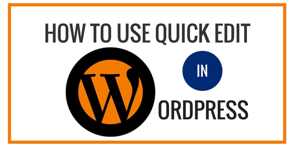 How to Use Quick Edit in WordPress
