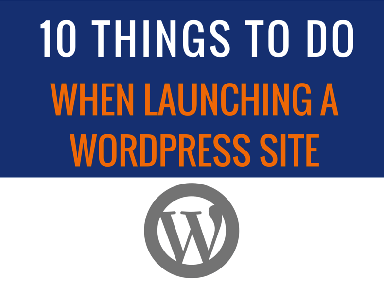 Launching A WordPress Site