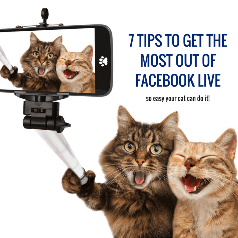 How to get the most out of your Facebook Live broadcasts