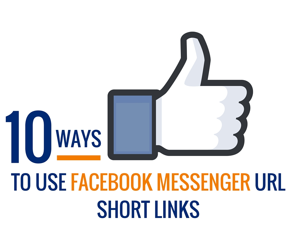 Facebook Messenger URL Short Links
