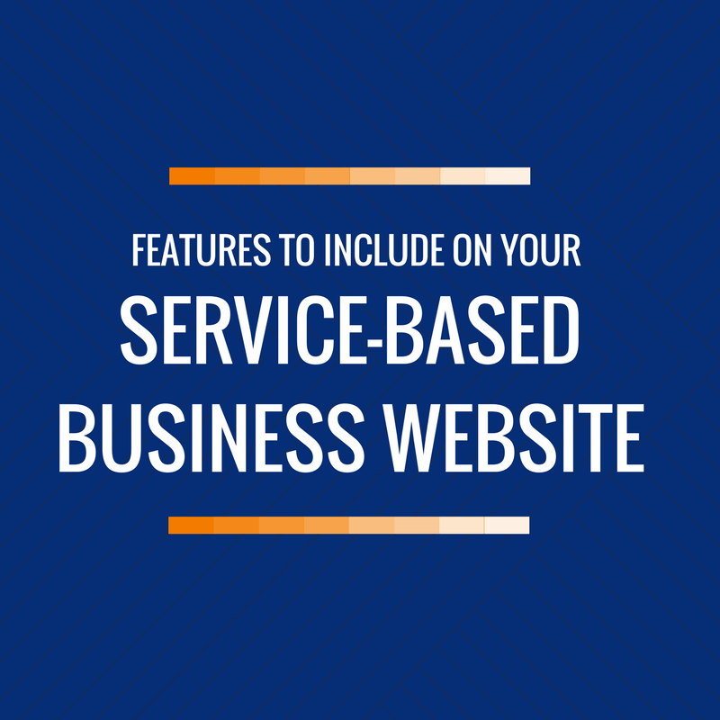 If you have a service-based business, your website should include these important features.