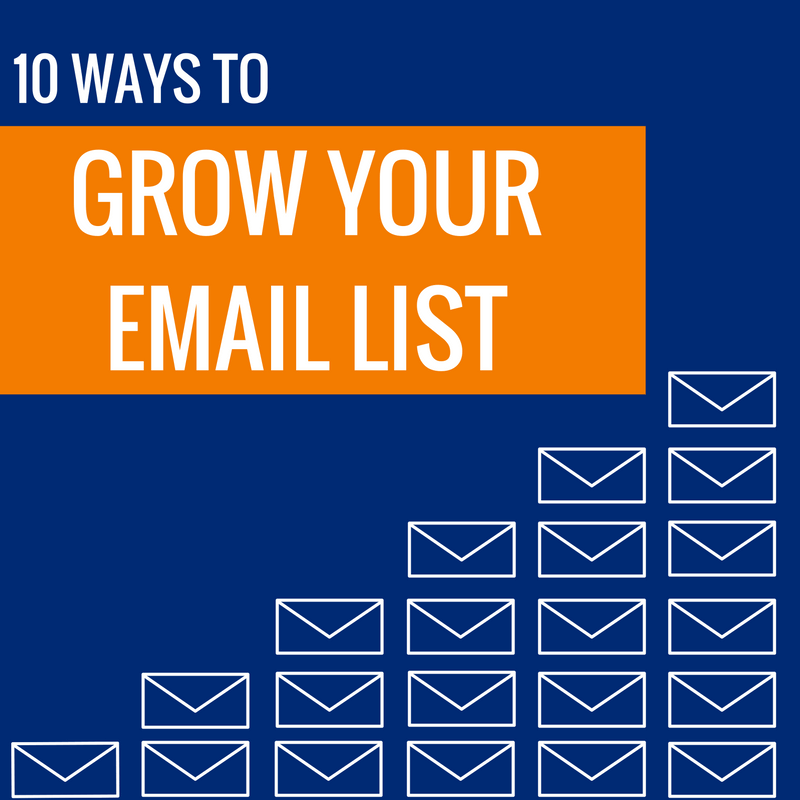 Strategies To Grow Your Email List