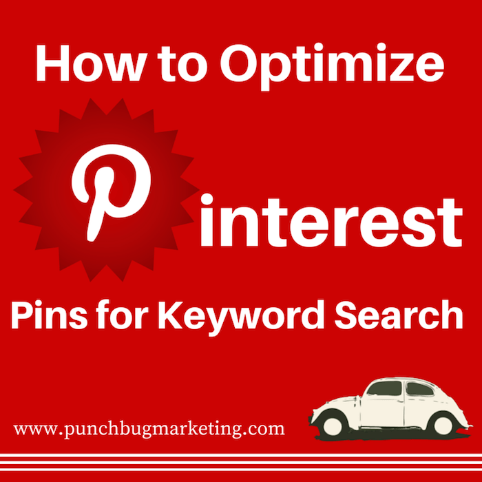 How to Optimize Pinterest Pins for Keyword