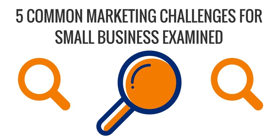 Small Business Marketing Challenges